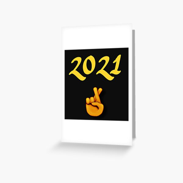 Crossed fingers new year 2021  Greeting Card