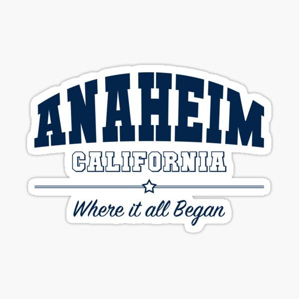 Anaheim, California: Where it all Began Sticker