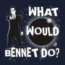 Heroes: What would Bennet do? by Bloodysender