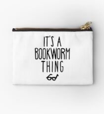 IT'S A BOOKWORM THING Studio Pouch