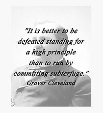 High Principle - Grover Cleveland Photographic Print