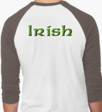 IRISH, Ireland, Eire, Emerald Isle, St Patrick's Day T-Shirt