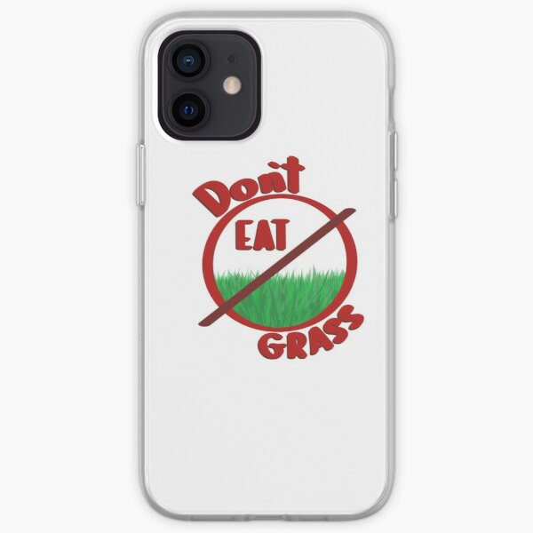 Dont eat grass pls iPhone Soft Case