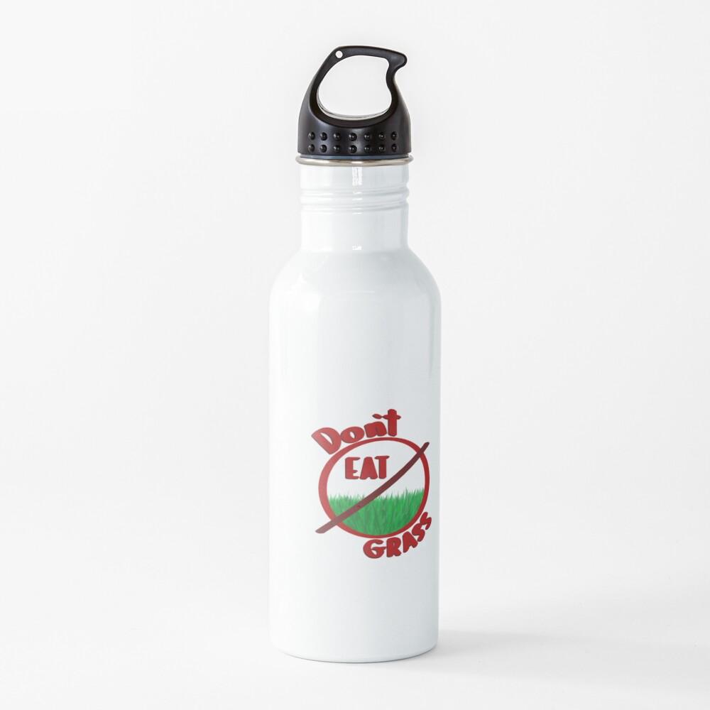 Dont eat grass pls Water Bottle