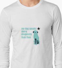 Hamilton Farmer Refuted Dog Quote Long Sleeve T-Shirt