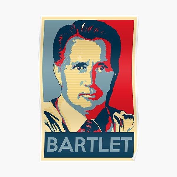 West Wing Bartlet Poster  Poster