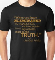 Elimiated the Impossible Unisex T-Shirt