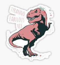 tyranno fabulous rex #1 Sticker