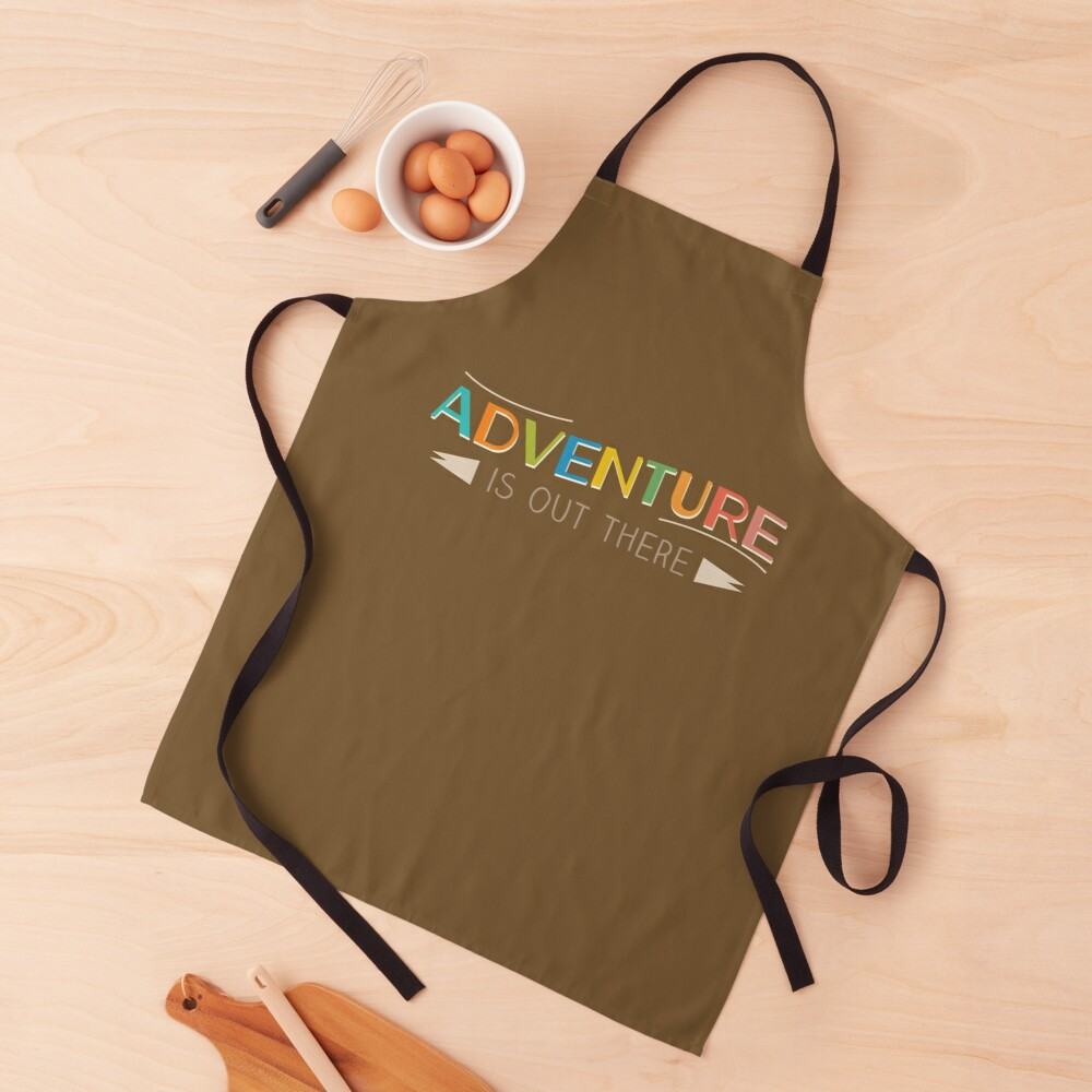 Adventure is Out There! Apron