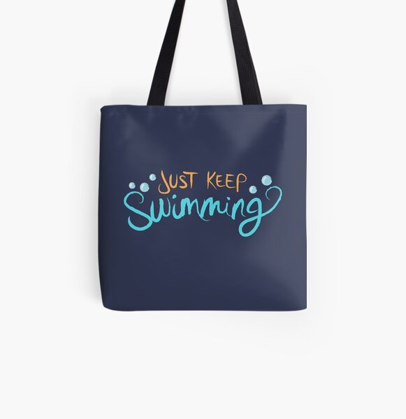 Just Keep Swimming All Over Print Tote Bag