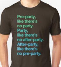 Party rules Unisex T-Shirt