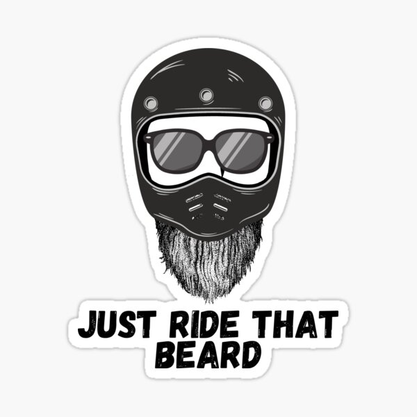 Just Ride That Beard Sticker