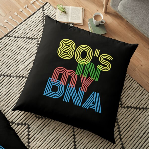 80s in my dna retro fashion Floor Pillow