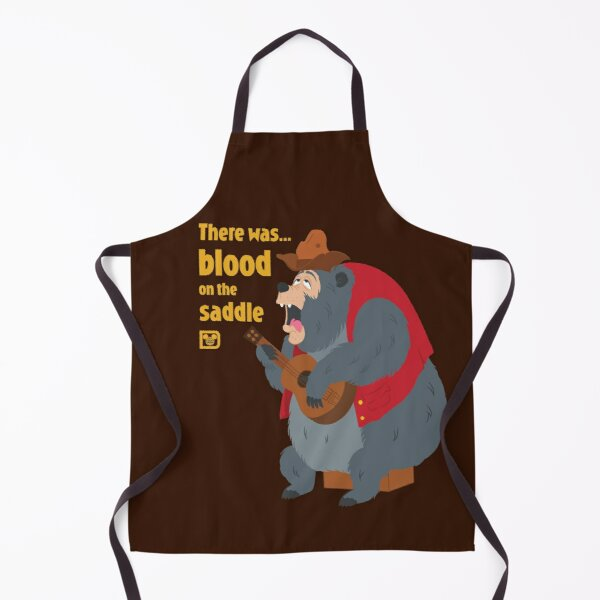 There was blood on the saddle Apron