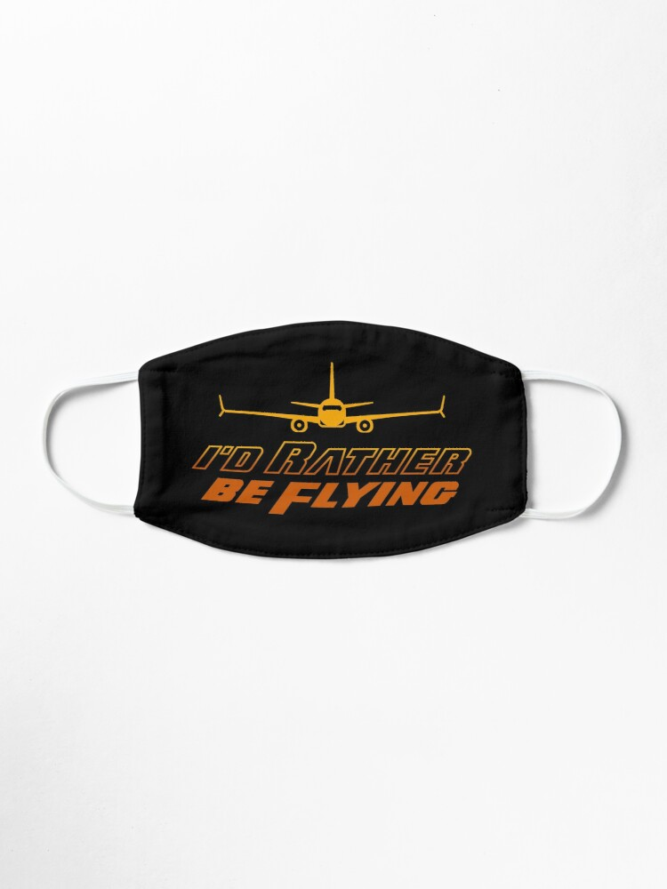 Alternate view of I'd Rather Be Flying Mask