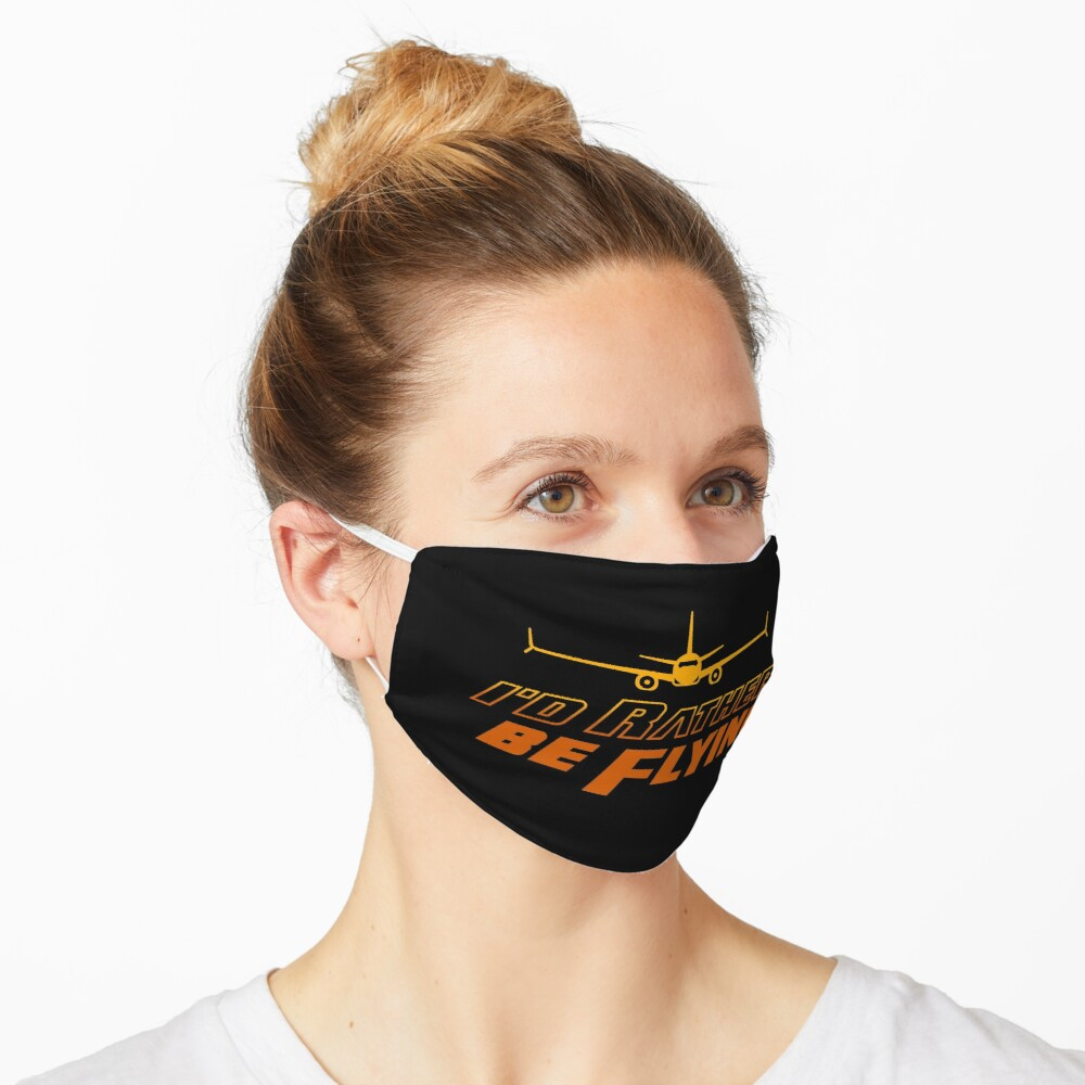 I'd Rather Be Flying Mask