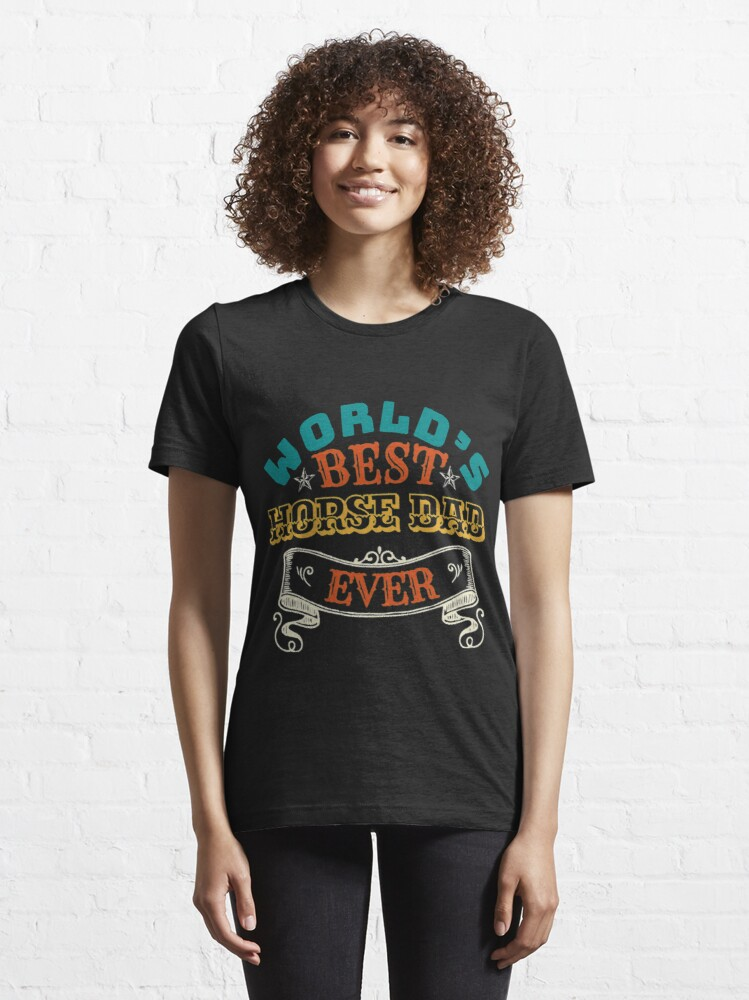 Alternate view of Worlds Best Horse Dad Ever Essential T-Shirt