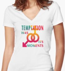 Temptation Has Its Moments Women's Fitted V-Neck T-Shirt