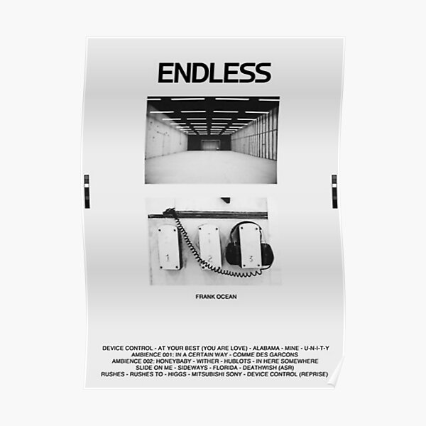 Frank Ocean Endless Posters Redbubble