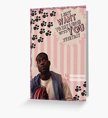 My Teenwolfed Valentine [I Want to Eat Lunch w/ You] Greeting Card
