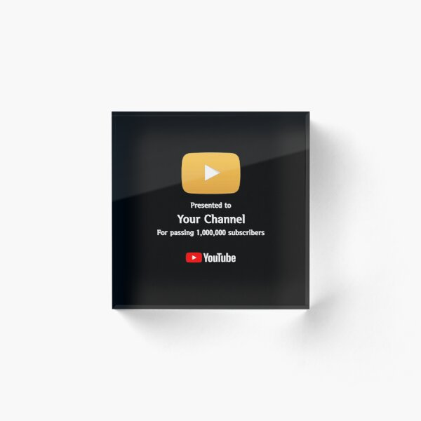 DON'T order this if you want custom text. Please contact me first. Gift for your friend, child who just started Youtube. Youtuber, Youtube Gold button Million subscribers (Custom Text)  Acrylic Block