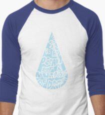 What is an ocean but a multitude of drops Men's Baseball ¾ T-Shirt