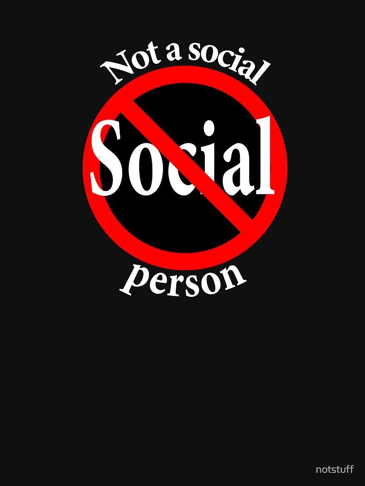 Not a Social Guy - Not a Social Gal by notstuff