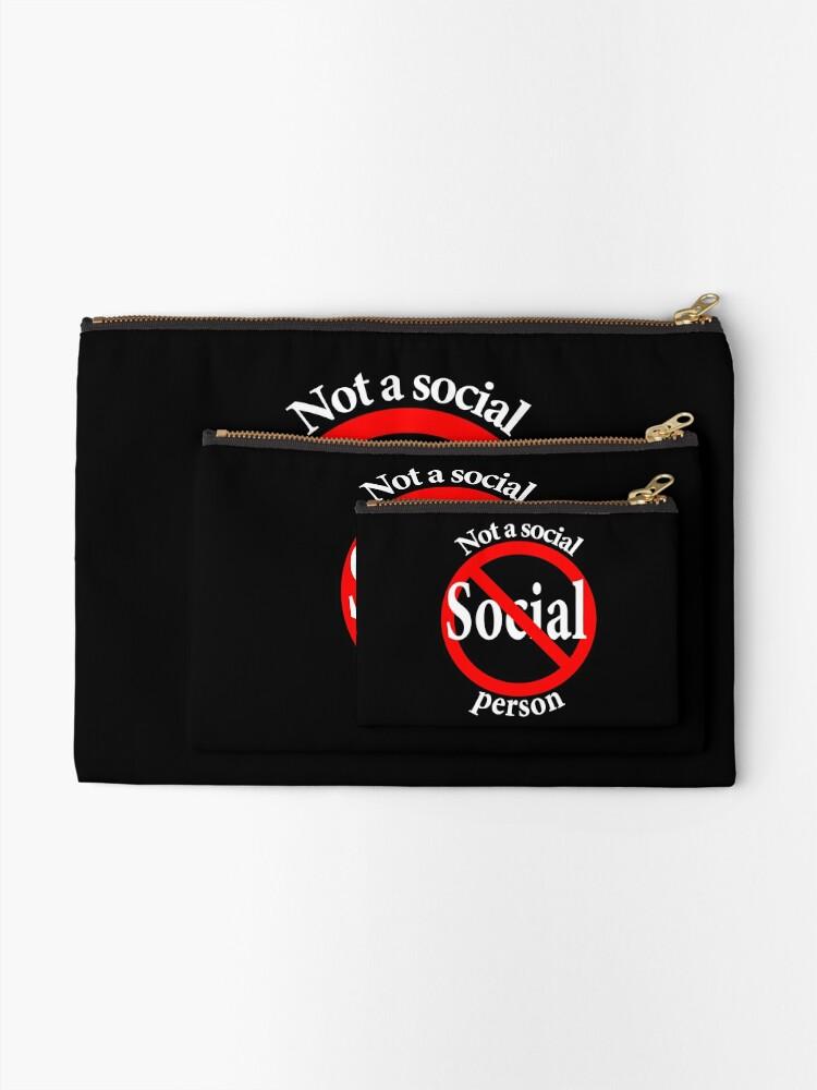 Alternate view of Not a Social Guy - Not a Social Gal Zipper Pouch