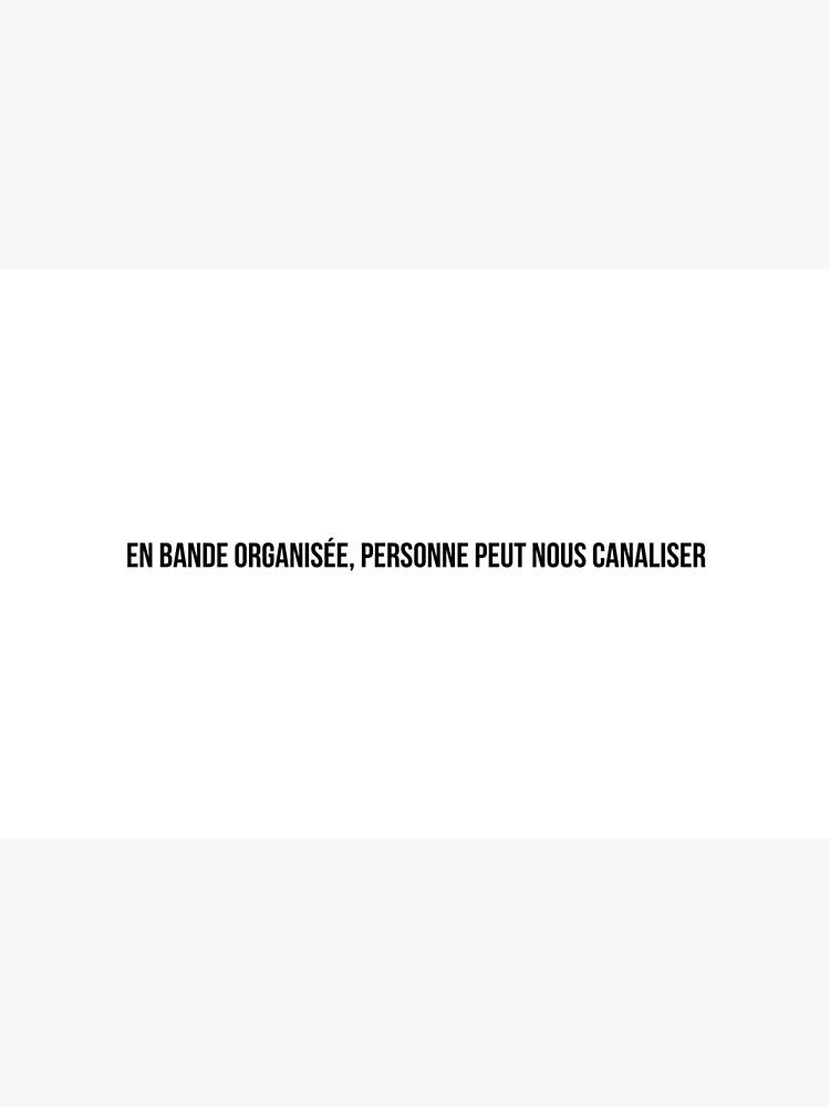 «Bande Organisée (Jul, Soso Maness, SCH)» par kiliandesigns