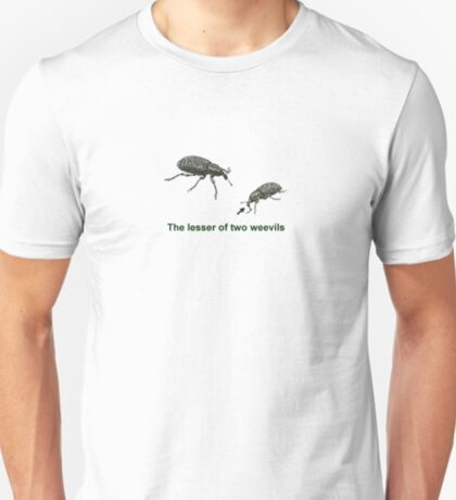 The Lesser of Two Weevils T-Shirt