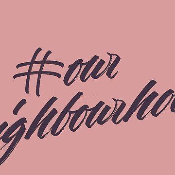#ourNeighbourhood Logo Shirt for Troye Sivan's Fanbase by fostercollin