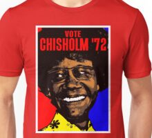 VOTE CHISHOLM '72 Unisex T-Shirt