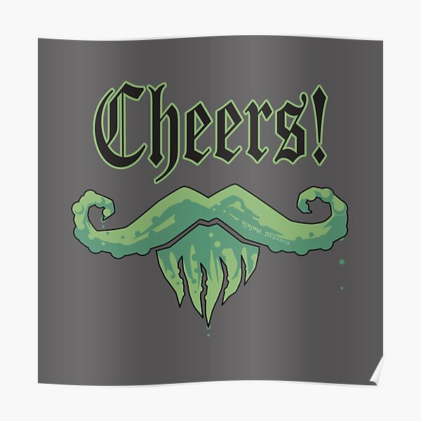 Gentleman Cthulhu Tentacle Moustache Cheers Poster