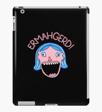 Ermahgerd! iPad Case/Skin