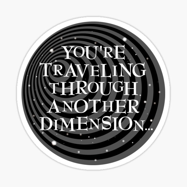 Another Dimension. Sticker