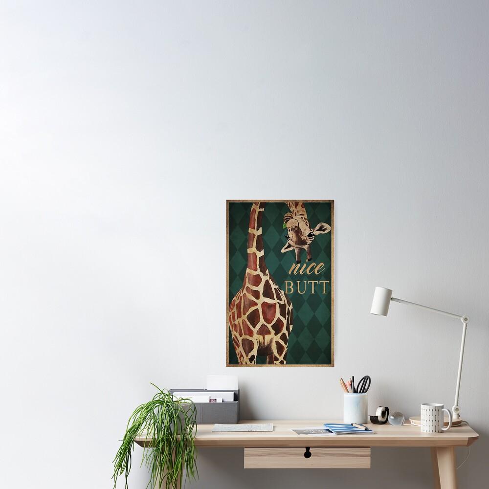 Nice Butt Giraffe Poster