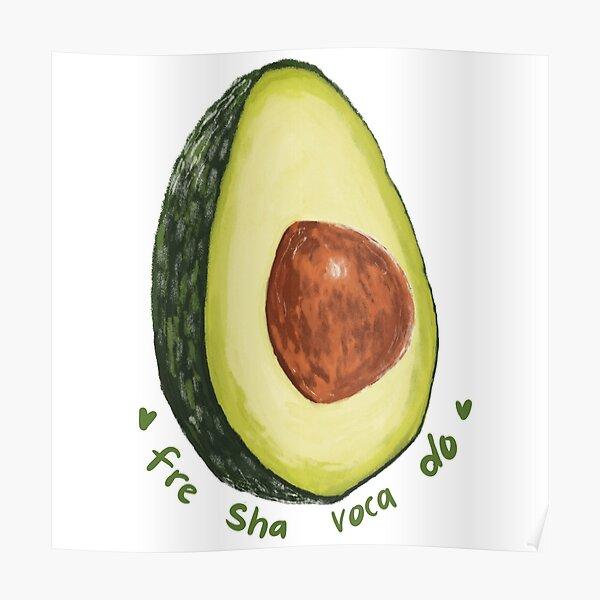 Fre Sha Voca Do Avocado Sticker Poster