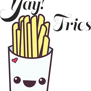 Yay! Fries by ifgrasscould