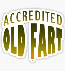 An Accredited Old Fart Sticker