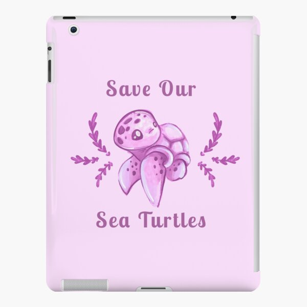 Save Our Sea Turtles Sticker and Statement Design - Pink iPad Snap Case