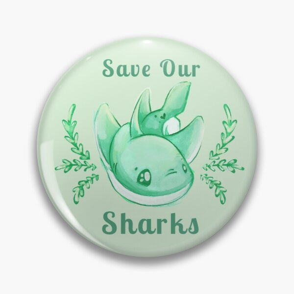 Save Our Sharks Sticker and Statement Design - Cute Baby Shark Illustration Pin