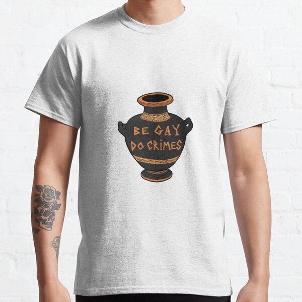 Ancient Greek Vase Be Gay Do Crimes Classic T-Shirt