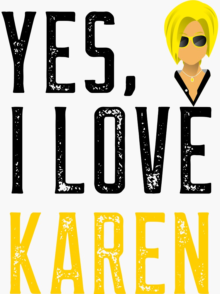 Yes, I love Karen by ds-4
