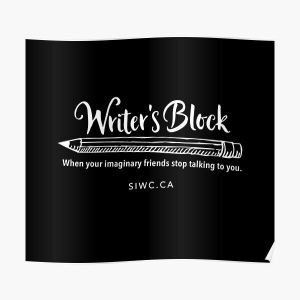 Writer's Block in White Poster