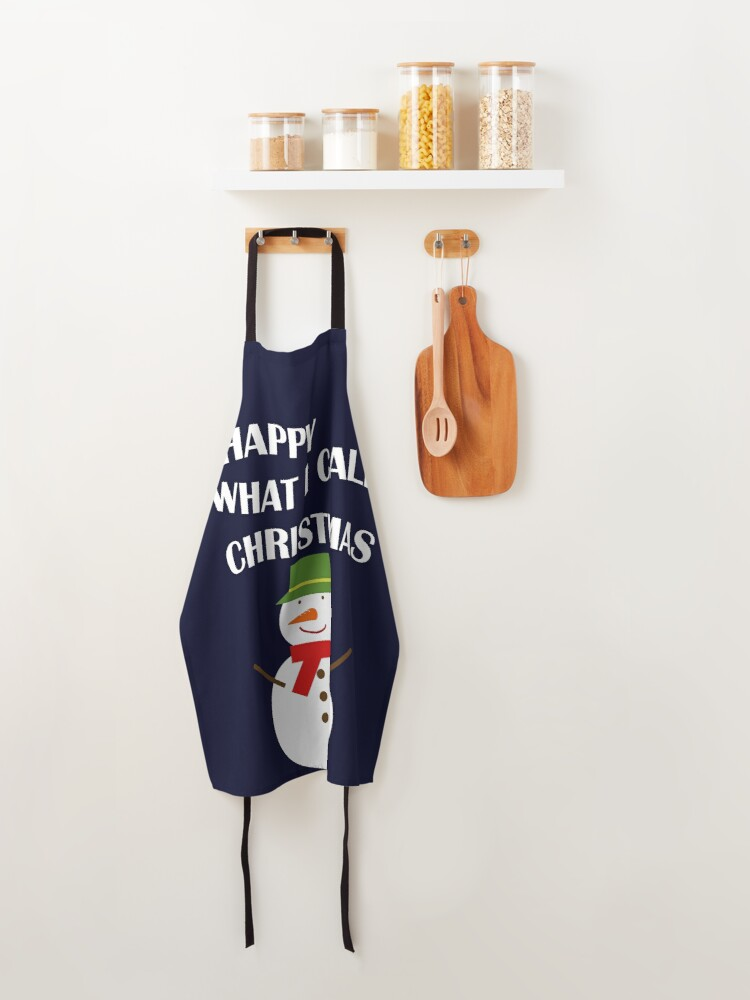 Alternate view of Happy What I Call Christmas Apron