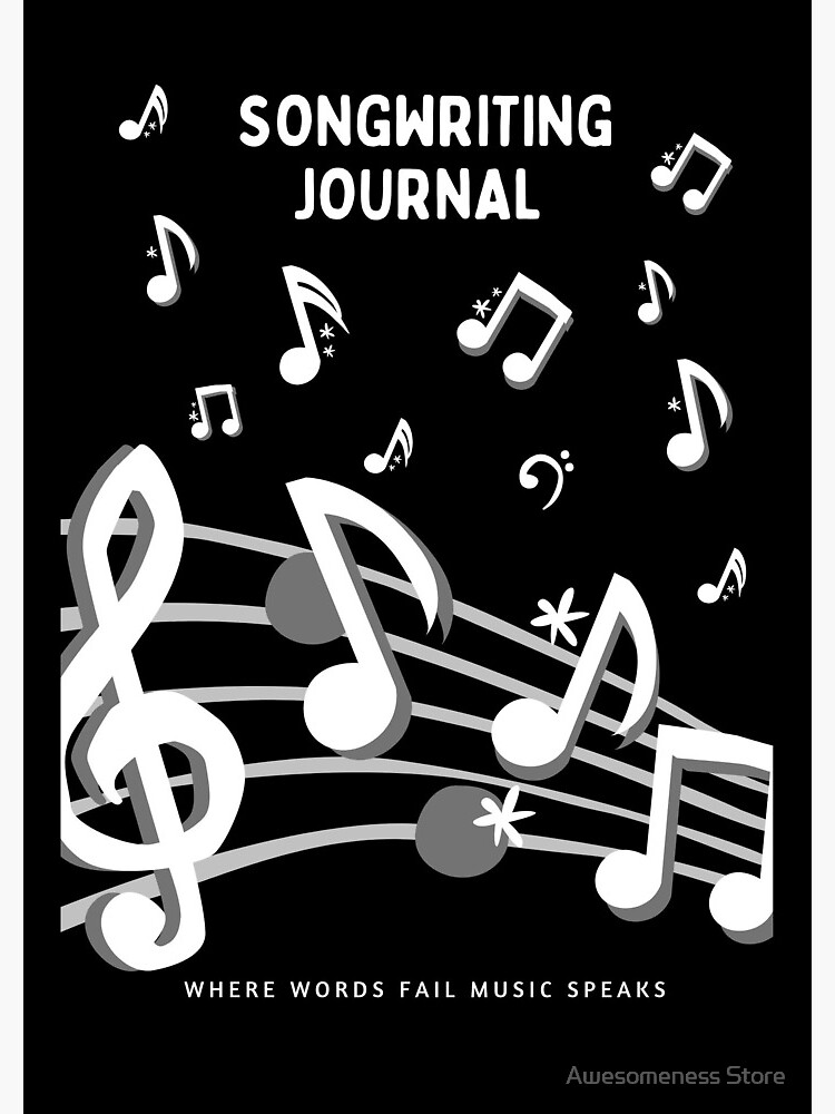Songwriter's Journal Notebook: Journal Notebook Gifts For Songwriters by Awesomeness01