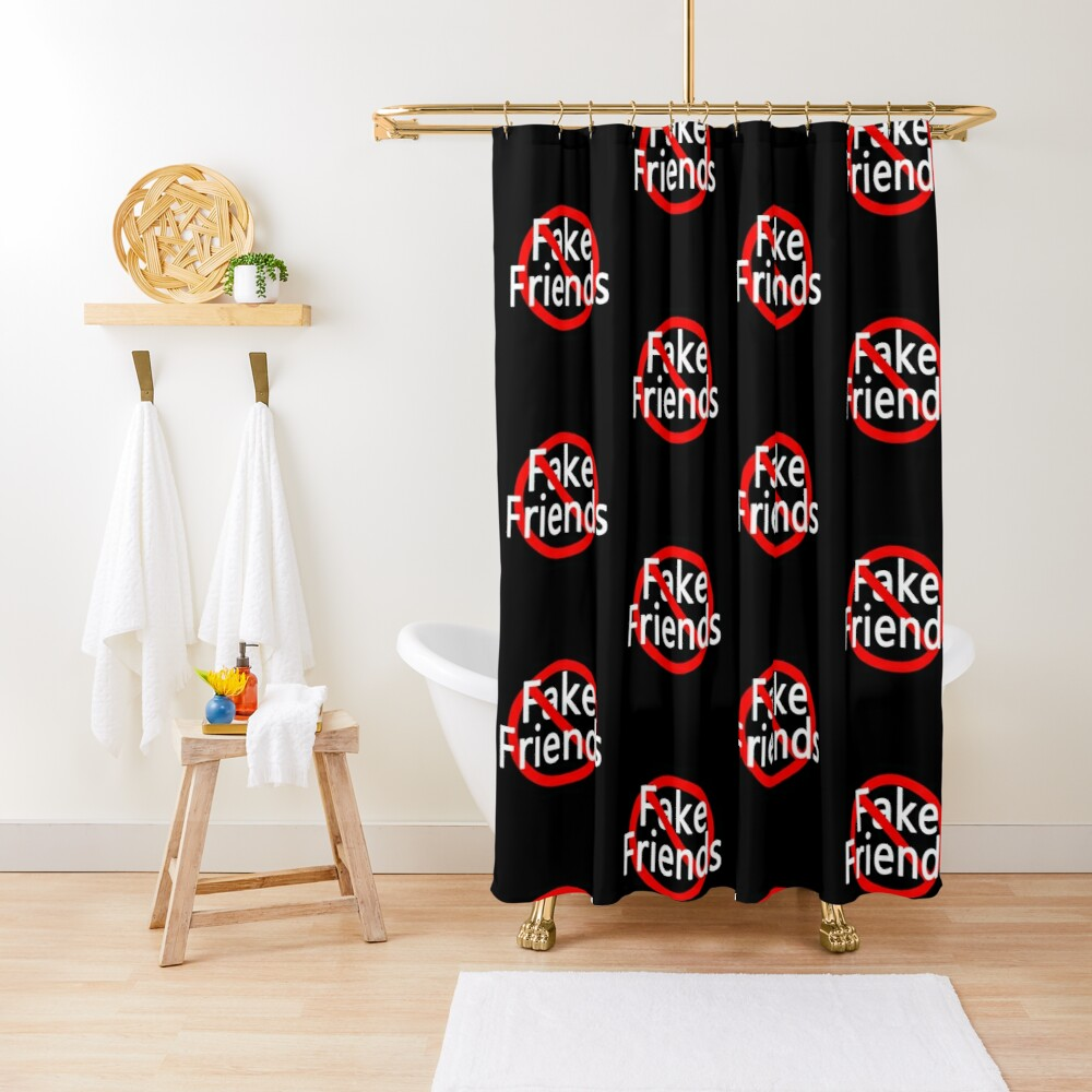 No More Fake Friends Shower Curtain