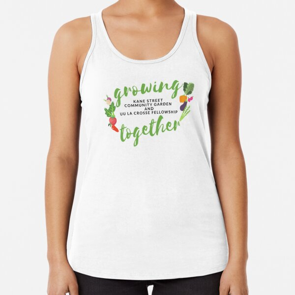 Growing Together with Kane Street Community Garden Racerback Tank Top