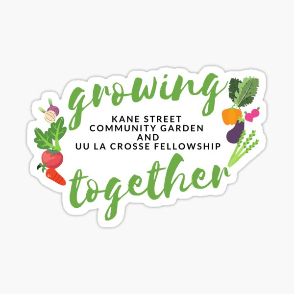 Growing Together with Kane Street Community Garden Sticker