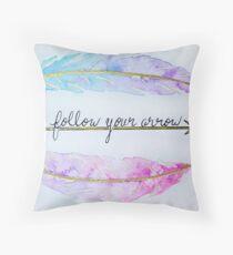 Follow Your Arrow - Watercolor Throw Pillow